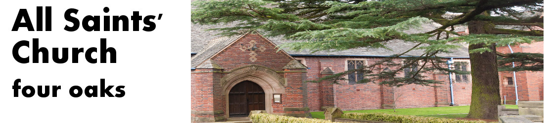 All Saints' Church, Four Oaks